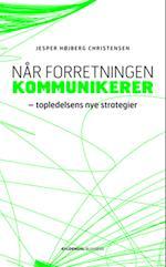 Når forretningen kommunikerer af Jesper Højberg Christensen