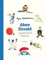Aben Osvald - og andre fine historier