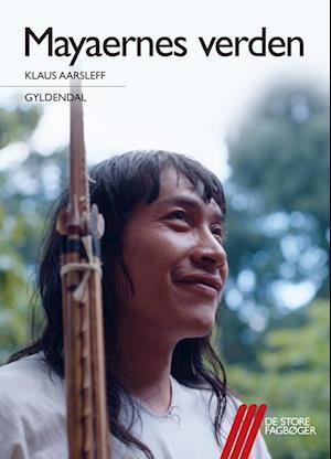 Bog hæftet Mayaernes verden af Klaus Aarsleff