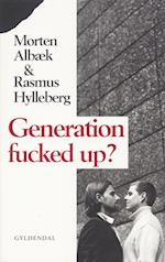 Generation fucked up