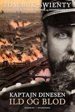 Kaptajn Dinesen. Ild og blod