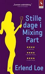 Stille dage i Mixing Part (Gyldendal paperback)