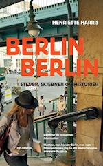 Berlin, Berlin (Gyldendals paperbacks)