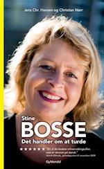 Stine Bosse - Det handler om at turde af Jens Chr. Hansen