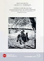 Vinden fortæller om Valdemar Daae og hans Døttre.