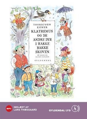 Klatremus og de andre dyr i Hakkebakkeskoven