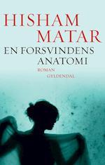 En forsvindens anatomi af Hisham Matar