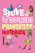 Sjove og lyserøde prinsessehistorier af Tine Modeweg-Hansen, Svend Otto S, Brødrene Grimm