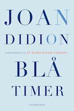 Blå timer af Joan Didion
