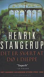 Det er svært at dø i Dieppe af Henrik Stangerup