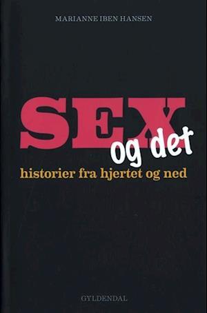 Sex og det