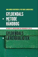 Gyldendals metodehåndbog (Gyldendals lærerbibliotek)