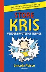 Store Kris vender frygteligt tilbage (Store Kris)