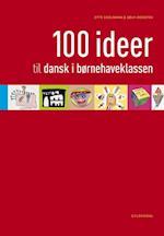 100 ideer til dansk i børnehaveklassen (100 ideer)