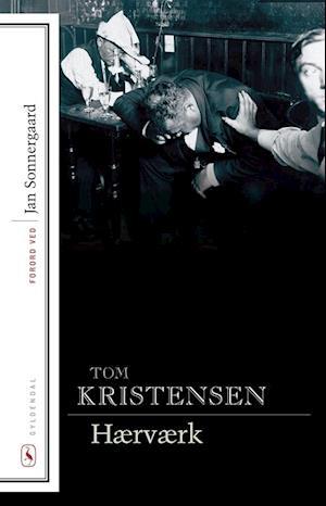 Bog hæftet Hærværk af Tom Kristensen