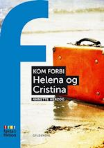 Helena og Cristina (Fakta & fiktion - Kom forbi)