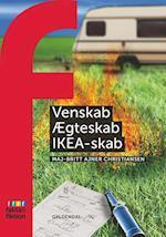 Venskab, Ægteskab, IKEA-skab (Fakta & fiktion)