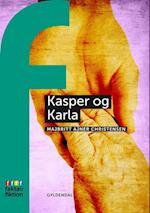 Kasper og Karla (Fakta & fiktion)
