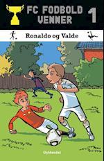 Ronaldo og Valde (FC fodboldvenner, nr. 1)