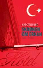 Skrønen om Erkan af Karsten Lund