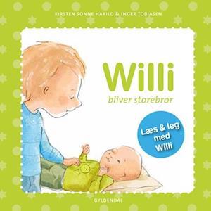 Bog, indbundet Willi bliver storebror af Inger Tobiasen, Kirsten Sonne Harild