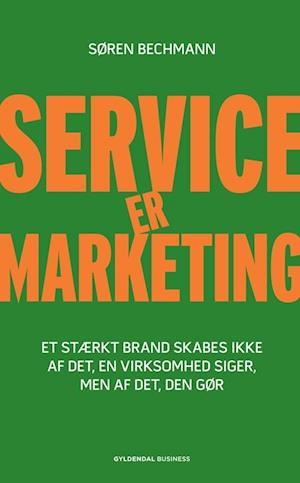 søren bechmann Service er marketing-søren bechmann-bog på saxo.com