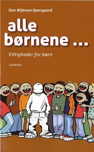 Bog, hæftet Alle børnene - af Sten Wijkman Kjærsgaard