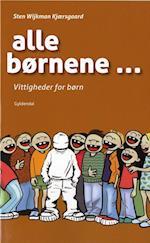 Alle børnene - af Sten Wijkman Kjærsgaard