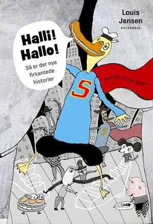 Bog, indbundet Halli! hallo! af Louis Jensen