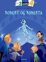 Robert og Roberta (De 3 måske 4, nr. 3)