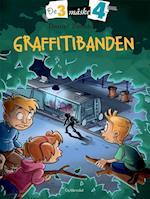 Graffitibanden (De 3 måske 4, nr. 4)