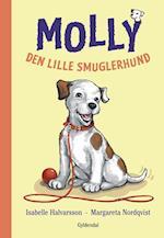 Molly - den lille smuglerhund af Isabelle Halvarsson