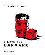 I love you Danmark