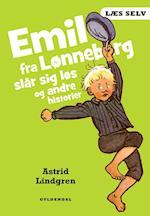 Emil fra Lønneberg slår sig løs og andre historier (Læs selv)