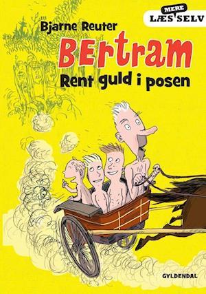 Bog, indbundet Bertram - Rent guld i posen af Bjarne Reuter