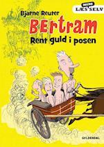 Bertram - Rent guld i posen (Bertram Læs mere selv, nr. 2)