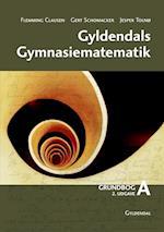 Gyldendals gymnasiematematik (Gyldendals Gymnasiematematik 2 udgave)