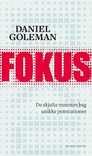 Bog, hæftet Fokus af Daniel Goleman