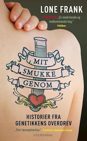 Mit smukke genom