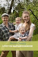Livet på Kastaniegården af Theresa Jessing