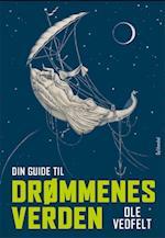 Din guide til drømmenes verden af Ole Vedfelt