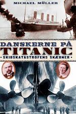 Danskerne på Titanic af Michael Müller