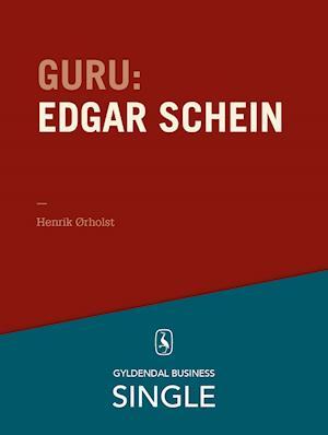 Guru: Edgar Schein - kultur og psykologi