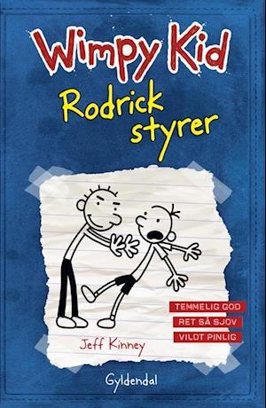 Wimpy Kid- Rodrick styrer