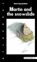 Martin and the snowslide (English dingo)