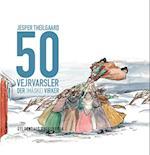 50 vejrvarsler der [måske] virker af Jesper Theilgaard