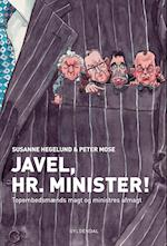 Javel, Hr. Minister! af Susanne Hegelund, Peter Mose