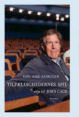 Bog, hæftet Tilfældighedernes spil af Karl Aage Rasmussen