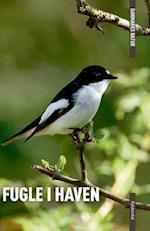 Fugle i haven af Benny Gensbøl