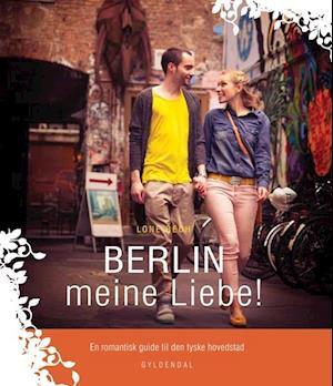 Berlin meine liebe!
